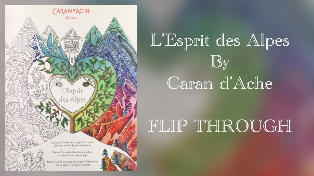 LEsprit Des Alpes Coloring Book By Caran DAche