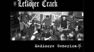 Leftover Crack - Gay Rude Boys Unite