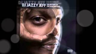 Dj Jazzy Jeff  - Practice ft.  J-Live