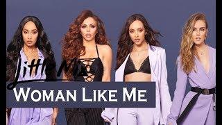 Little Mix - Woman Like Me feat.Nicki Minaj (TRADUÇÃO/LEGENDADO)