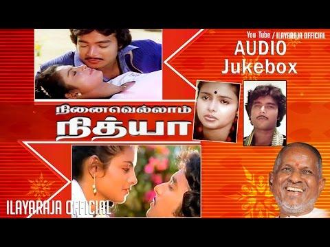 Ninaivellam Nithya | Audio Jukebox | Ilaiyaraaja Official
