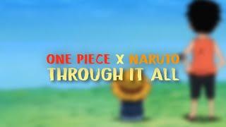 One Piece & Naruto AMV - Spoken Through It All