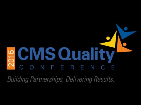 2015 CMS Quality Conference: Day 2