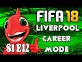{LIVE} FIFA 18 - LIVERPOOL CAREER MODE | S1 E12