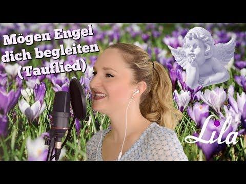 Tauflied Mögen Engel Dich Begleiten Jürgen Grote