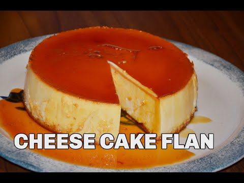 How to make Cheese Cake Flan