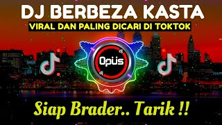 Download DJ BERBEZA KASTA THOMAS ARYA TIK TOK VIRAL 2021