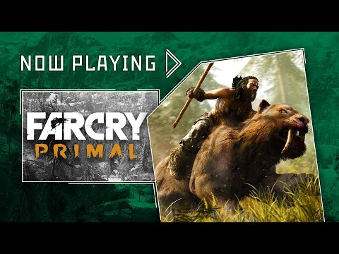 Now Playing - Far Cry Primal