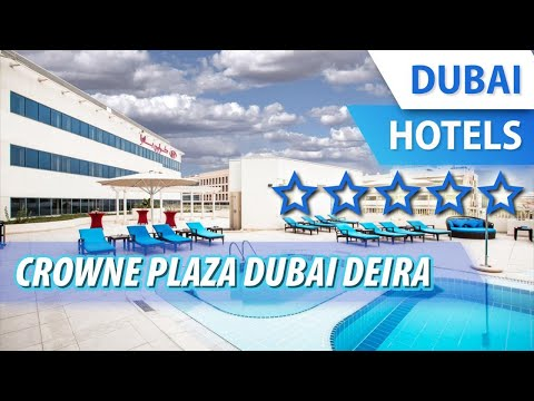 Crowne Plaza Dubai Deira 5 ⭐⭐⭐⭐⭐ | Review Hotel In Dubai, UAE