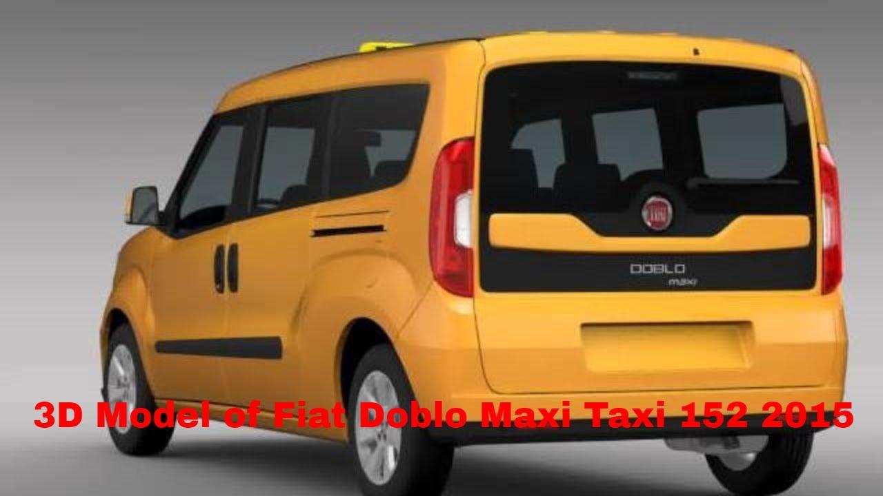3d model of fiat doblo maxi taxi 152 2015 youtube. Black Bedroom Furniture Sets. Home Design Ideas