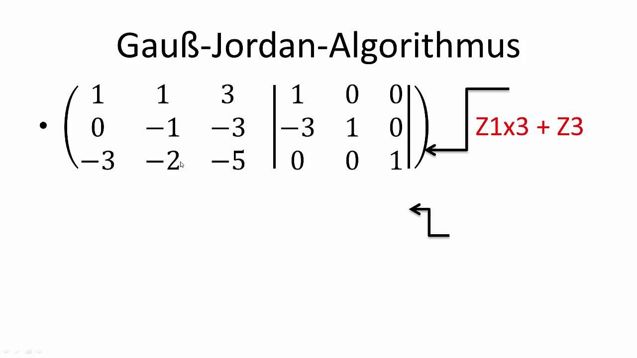 gauss jordan algorithmus inverse matrix berechnen