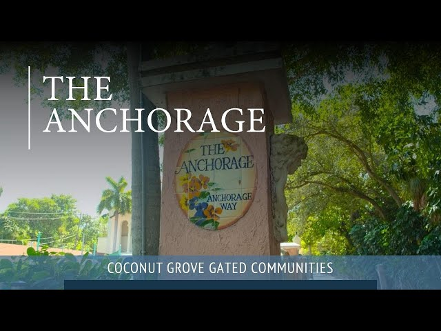The Anchorage | Coconut Grove Gated Community