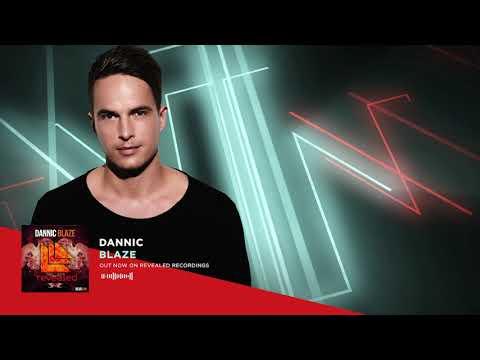 Dannic - Blaze (Official Audio)