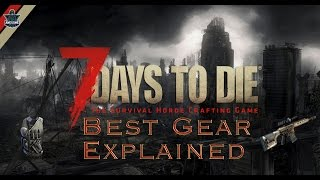 7 Days to Die - The best gear to wear explained
