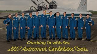 Checking In with the 2017 Astronaut Candidate Class, Part 1