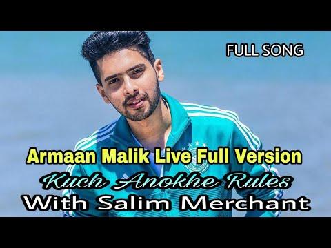 Kuch Anokhe Rules || Armaan Malik Live Version With Salim Merchant || Full Song
