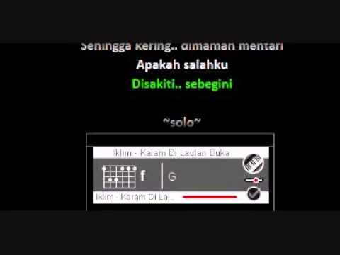 Iklim   Karam Di Lautan Duka dgn Kord + Lirik