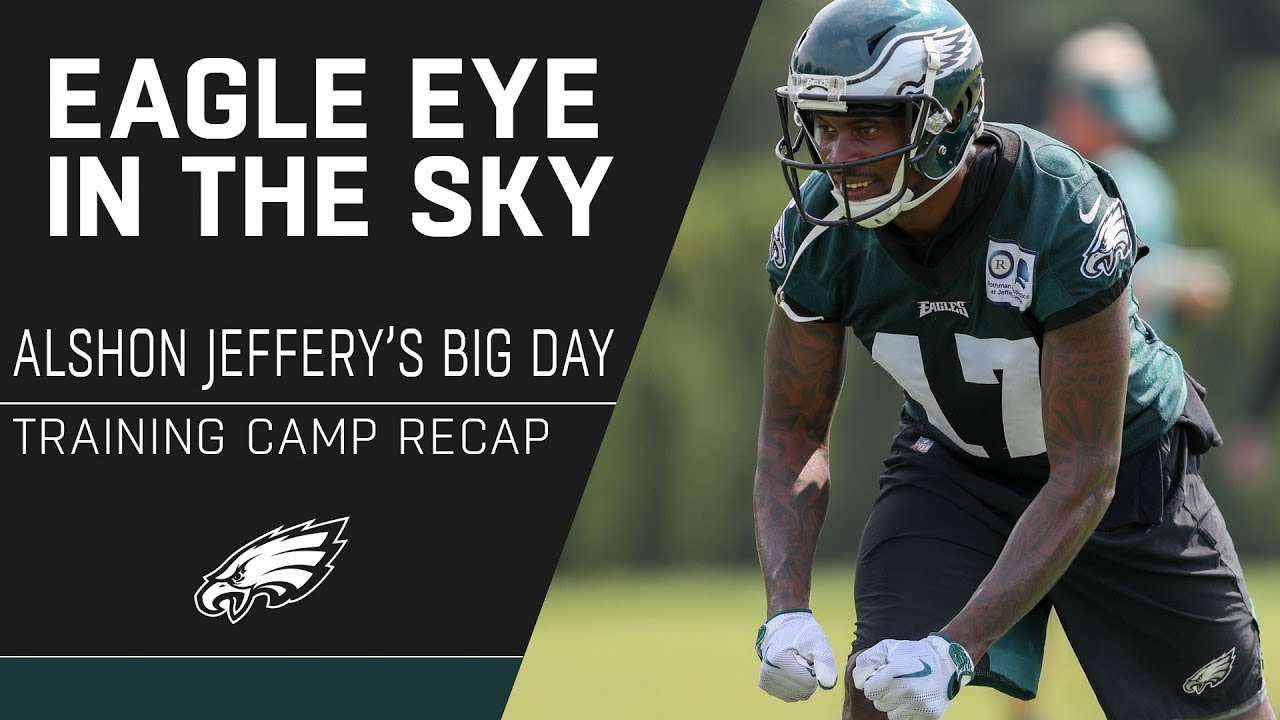 save off b6668 5f341 Alshon Jeffery Steps into the Spotlight at Training Camp | Eagle Eye in the  Sky