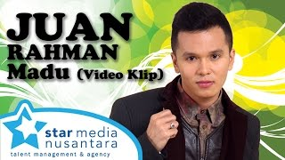 Download lagu Juan Rahman - Madu (Video Klip) Mp3