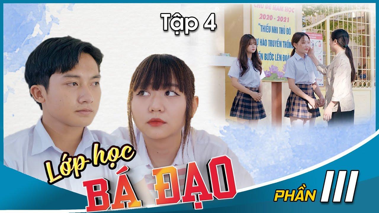 Lớp Học Bá Đạo - Phần 3: Tập 4 | Tiêu Ngọc, Miika, Lan Anh, A Bin - Phim Học Đường Hài Hước Hay Nhất