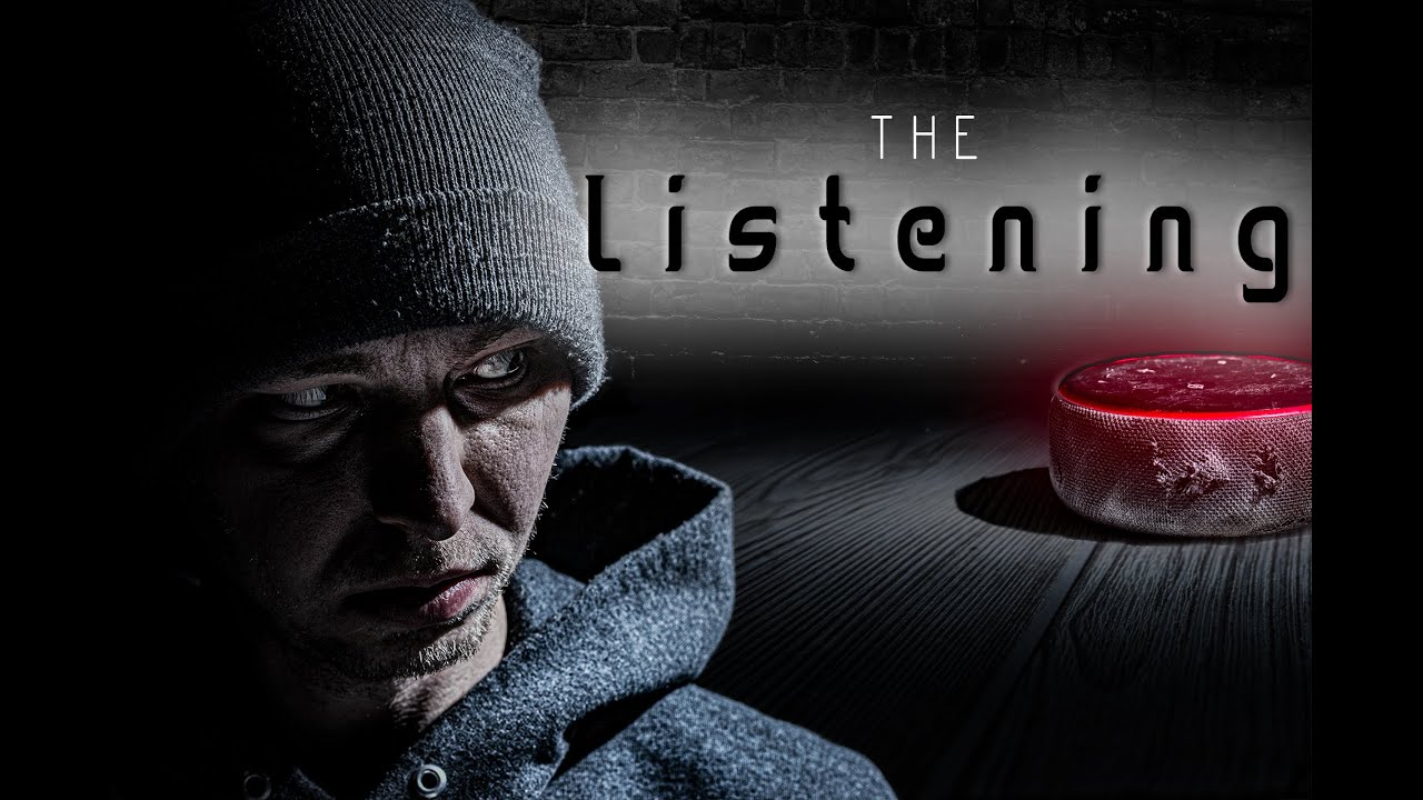 The Listening: The True Story We Made Up of Alexa's Haunting