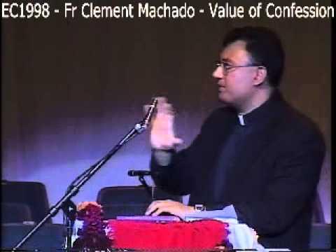EC1998 - Fr Clement Machado - Value of Confession