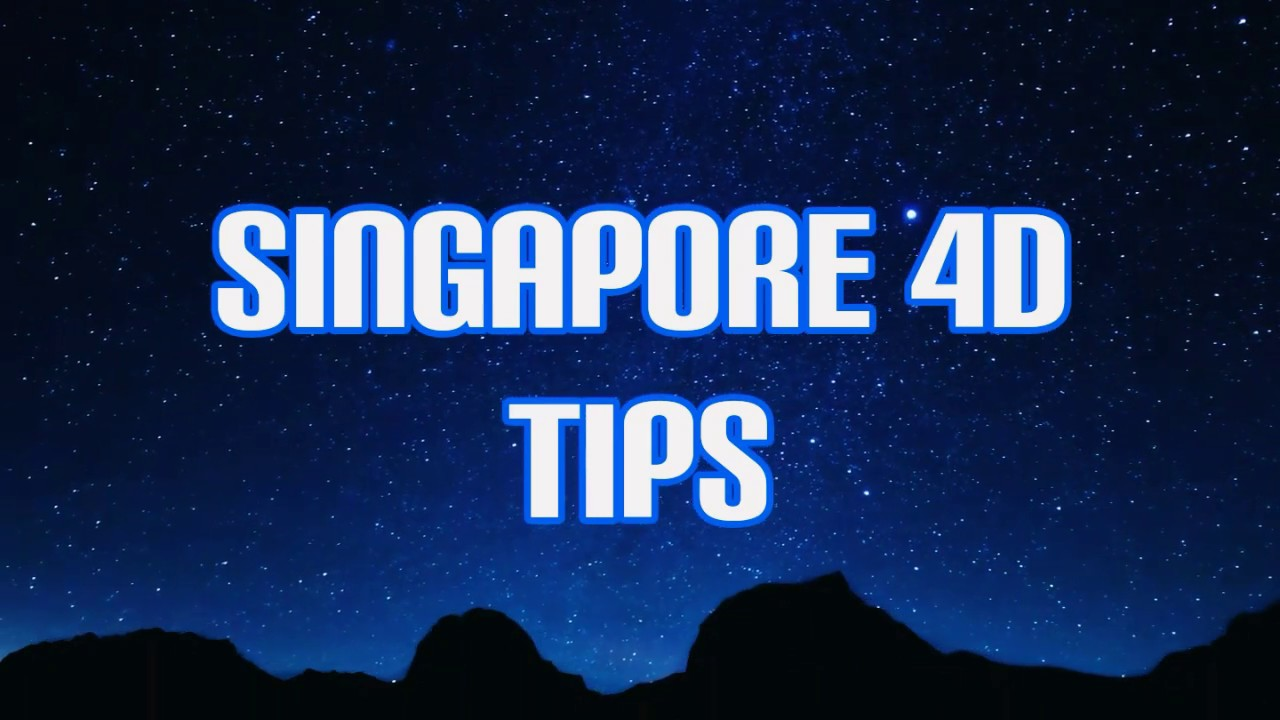 07/09/2019 Singapore Pool 4d Prediction and Tips (Ramalan nombor 4d percuma  untuk Singapore Pool)