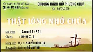 HTTL TÂN HIỆP (Kiên Giang)  Chương trình thờ phượng Chúa - 05/04/2020