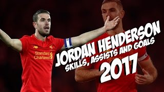 Jordan Henderson Skills and Goals Liverpool 2016/2017.