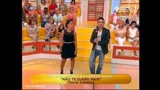 Vanessa Silva & David Antunes - Não Te Quero Mais  (Sextas Mágicas - SIC)