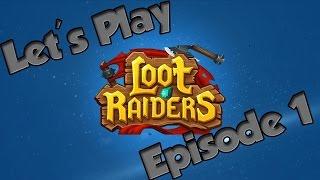 African Plays Loot Raiders  - Episode 1: So it begins!.