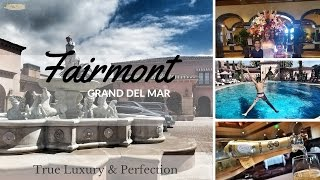 Fairmont Grand Del Mar is Luxury & Perfection (Review)