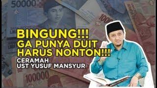 BINGUNG GA PUNYA DUIT!!! Tonton Ceramah Ini!!!   Ustad Yusuf Mansur