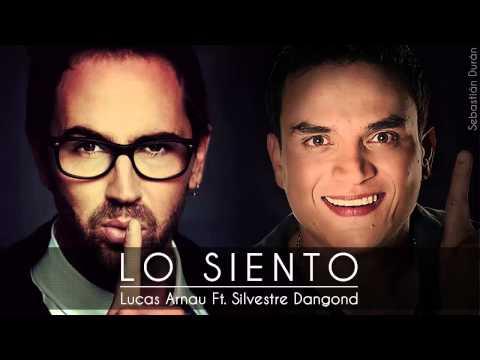 Lo Siento - Lucas Arnau Ft. Silvestre Dangond [HD]