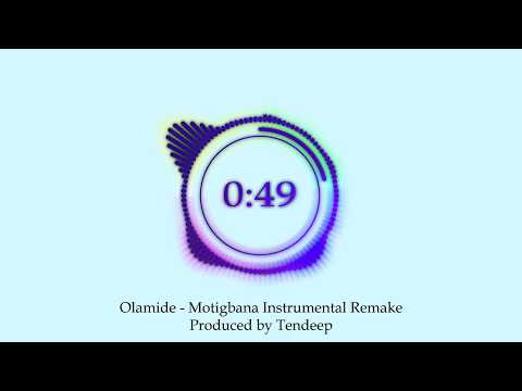 Olamide - Motigbana Instrumental