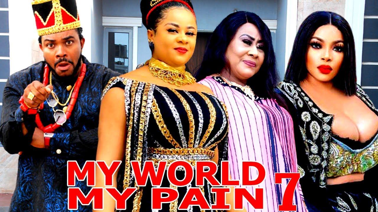 Download MY WORLD MY PAIN (SEASON 7) - Uju Okolie New Movie 2021 Latest Nigerian Nollywood Movie