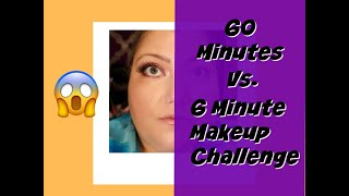 60 Minute Vs 6 Minute Makeup Challenge