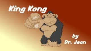 King Kong by Dr  Jean