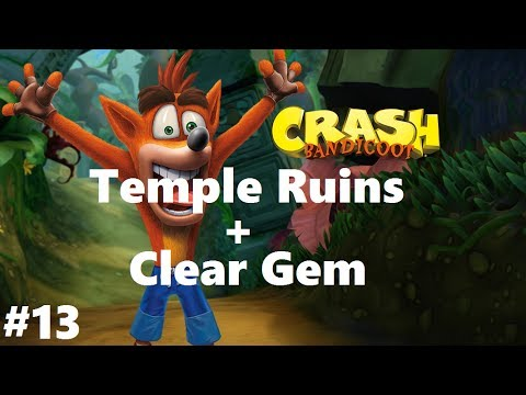 Crash Bandicoot 1 #13 Temple Ruins + Clear Gem (N. Sane Trilogy) 100% Walkthrough Ps4