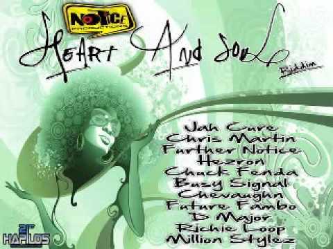 Heart And Soul Riddim Mix [Brand New] [November 2011] [Notice] .avi