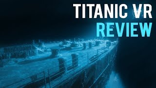Titanic VR Review - More History Than Play