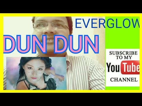 EVERGLOW (에버글로우) - DUN DUN MV Reaction | Chaithan Oppa from India Reacts on EVERGLOW for first time