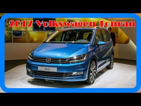2017 volkswagen touran redesign interior and exterior youtube. Black Bedroom Furniture Sets. Home Design Ideas