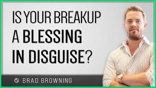 Is Your Breakup Actually A Blessing In Disguise?