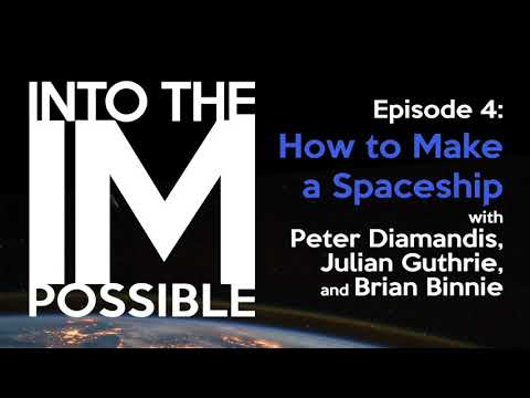 Into the Impossible: Ep04 - How to Make a Spaceship
