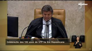 Fux celebra 130 anos do STF na era republicana