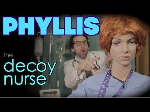 Phyllis the Decoy Nurse
