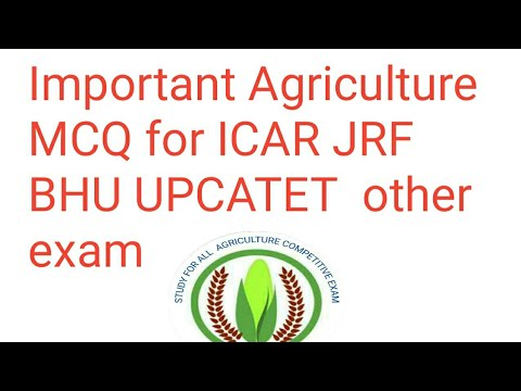 Important Agriculture MCQ  for IBPS AFO ICAR JRF BHU UP catet mp pet other exam