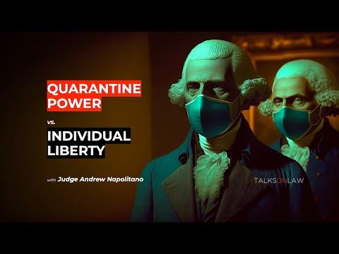 Judge Napolitano Explains Constitutional Rights in a Quarantine.
