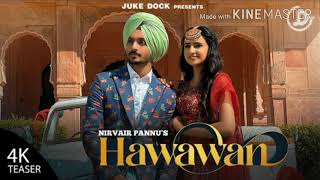 HAWAWAN | Nirvair Pannu | Lyrics Nirvair Pannu | Latest punjabi song 2020